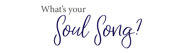 Whats your soul song